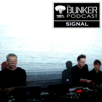 2009-05-27 - Signal - The Bunker Podcast 53.jpg