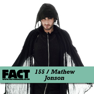 2010-06-04 - Mathew Jonson - FACT Mix 155.jpg