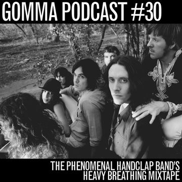 2010-08-30 - The Phenomenal Handclap Band - Heavy Breathing Mix