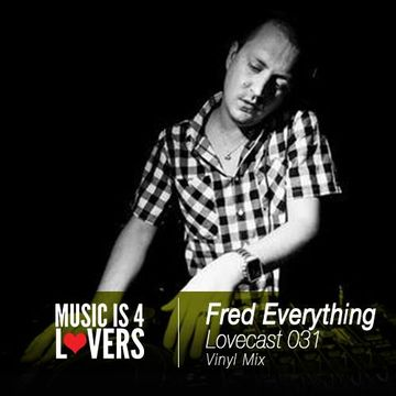 2013-11-26 - Fred Everything - Lovecast 031.jpg