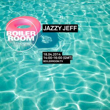 Jazzy Jeff Boiler Room Stevie Wonder