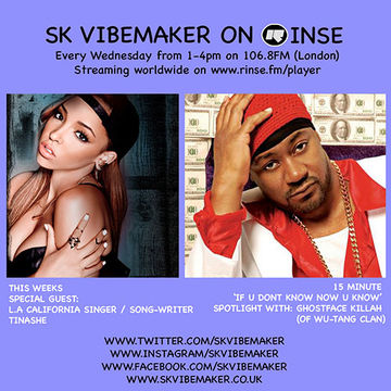 2014-04-23 - SK Vibemaker, Ghostface Killah (Live), Tinashe - Rinse FM.jpg