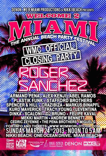 2013-03-24 - Welcome 2 Miami - WMC Official Closing Party, Nikki Beach, WMC.jpg