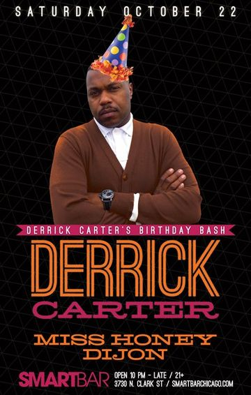 2011-10-22 - Derrick Carter @ Derrick Carter's Birthday Bash, Smart Bar.jpg