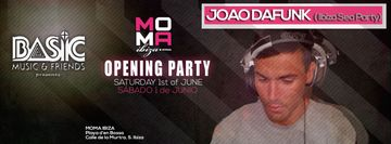 2013-06-01 - Joao DaFunk @ Basic Presents Moma - Opening Party.jpg