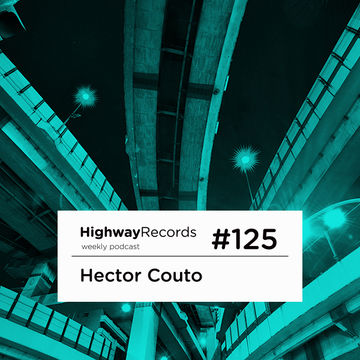 2013-08-05 - Hector Couto - Highway Podcast 125.jpg