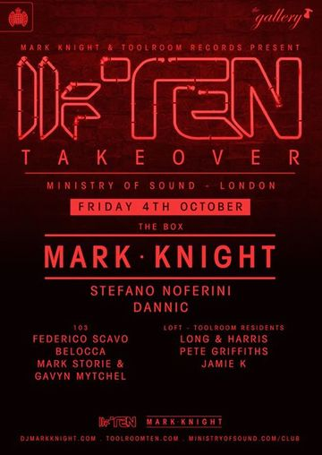 2013-10-04 - The Gallery - Toolroom Ten Takeover, Ministry Of Sound.jpg