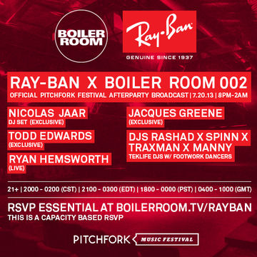 2013-07-20 - Ray-Ban x Boiler Room 002, Official Pitchfork Music Festival Afterparty.jpg