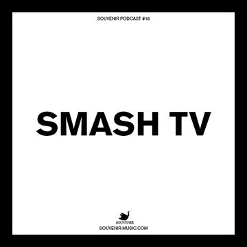2014-03-24 - Smash TV - Souvenir Music Podcast 18.jpg