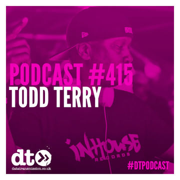 2014-12-22 - Todd Terry - Data Transmission Podcast (DTP415).jpg