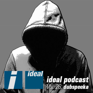 2013-03-29 - Dubspeeka - Ideal Podcast Vol.26.jpg