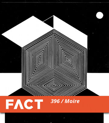 2013-08-19 - Moiré - FACT Mix 396.jpg