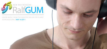 2011-05-16 - Ralf Gum - New Mix Monday.jpg
