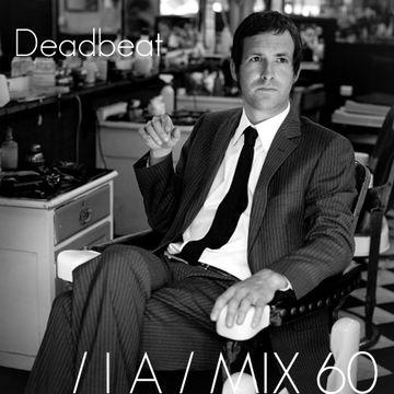 2012-04-20 - Deadbeat - IA Mix 60.jpg