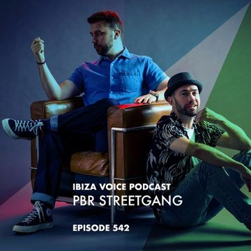 2017-11-28 - PBR Streetgang - Ibiza Voice Podcast 542.jpg