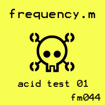 2008-04-08 - Frequency.M - Acid Test 01 (fm044).jpg