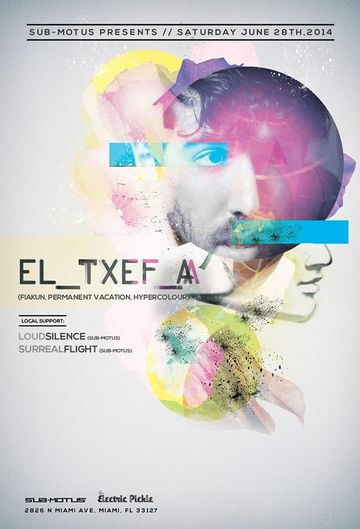 2014-06-28 - Sub-Motus Presents El Txef A, The Electric Pickle.jpg