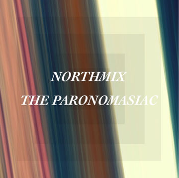 2014-10-03 - The Paronomasiac - Northmix.jpg