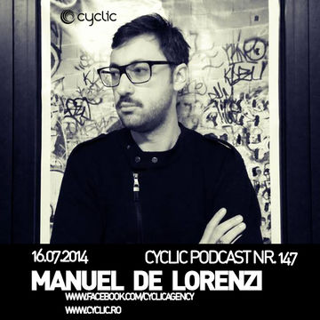 2014-07-16 - Manuel De Lorenzi - Cyclic Podcast 147.jpg