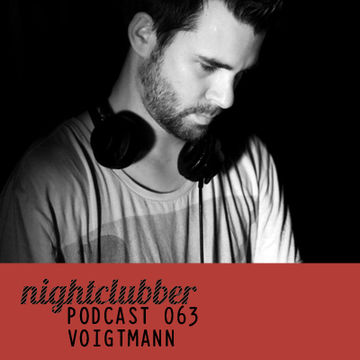 2012-07-06 - Voigtmann - Nightclubber.ro Podcast 063.jpg