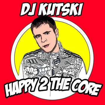 2013-06-11 - Kutski - Happy 2 The Core Mixtape.jpg