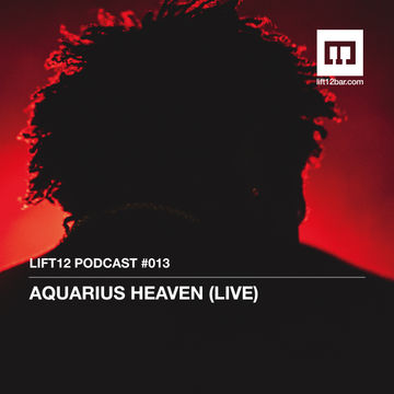 2014-06-17 - Aquarius Heaven - LIFT12 Podcast 013.jpg