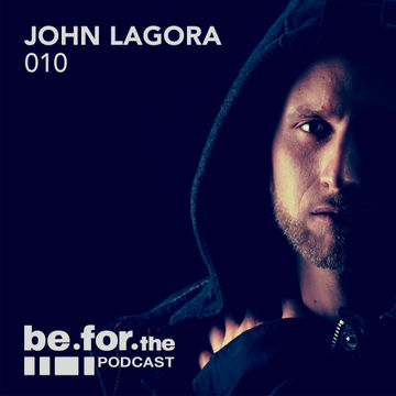 2014-02-19 - John Lagora - Be For The Podcast 010.jpg