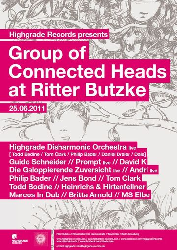 2011-06-25 - Highgrade Presents Group Of Connected Heads, Ritter Butzke.jpg