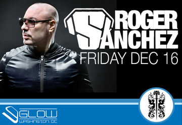 2011-12-16 - Roger Sanchez @ Club Glow.jpg