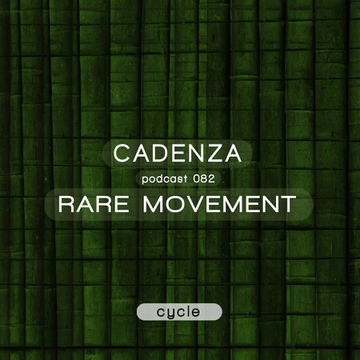 2013-09-19 - Rare Movement - Cadenza Podcast 082 - Cycle.jpg
