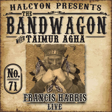 2012-03-14 - Taimur Agha, Francis Harris - The Bandwagon Podcast 071.jpg