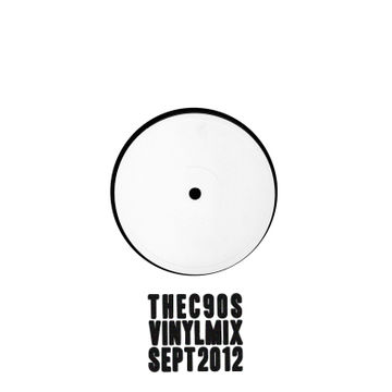 2012-09-12 - The C90s - Vinyl Mix For The Nest (Promo Mix).jpg
