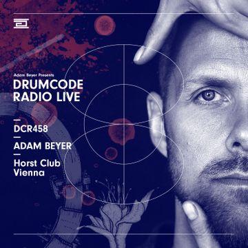 2019-04-19 - Adam Beyer @ Horst, Vienna (Drumcode Radio