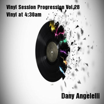2011-09-24 - Dany Angelelli - Vinyl Session Progression Vol.28 - Vinyl at 4-30am.jpg