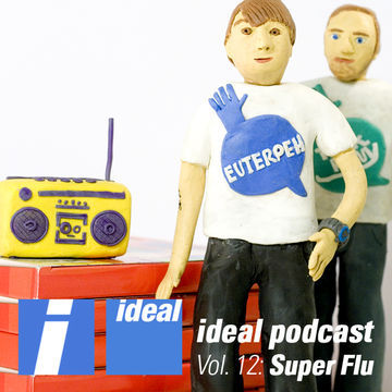 2011-11-04 - Super Flu - Ideal Podcast Vol.12.jpg