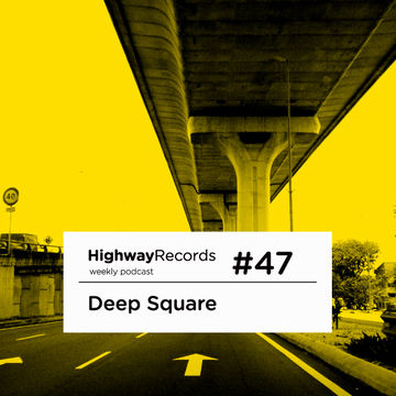 2011-11-14 - Deep Square - Highway Podcast 47.jpg