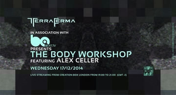 2014-12-17 - Terra Ferma pres. The Body Workshop 3, Creation Box.jpg
