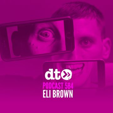 2018-03-12 - Eli Brown - Data Transmission Podcast (DTP584).jpg