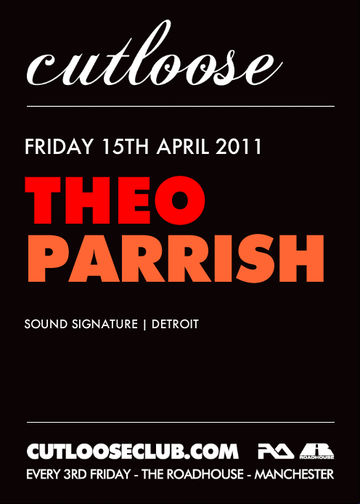 2011-04-15 - Theo Parrish @ Cutloose, Roadhouse, Manchester.jpg
