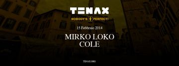 2014-02-15 - Nobody's Perfect, Tenax.jpg