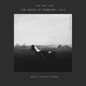 2012-03-01 - Braan - Home Sweet Home - The Revue Of February, 2012 (Promo Mix).jpg