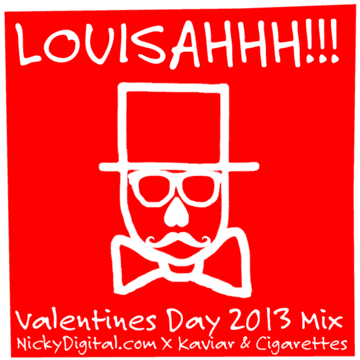 2013-02-11 - LOUISAHHH!!! - Valentines Day 2013 Mix.png