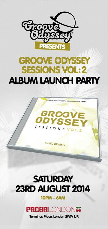 2014-08-23 - Groove Odyssey Sessions Vol 2 Album Launch Party, Pacha -1.jpg