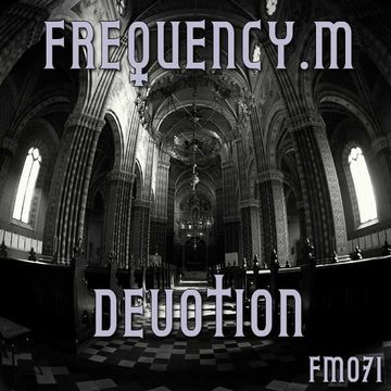 2013-09-16 - Frequency.M - Devotion (fm071).jpg