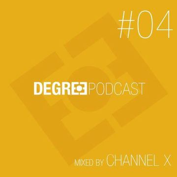 2014-06-10 - Channel X - Degree Podcast 04.jpg