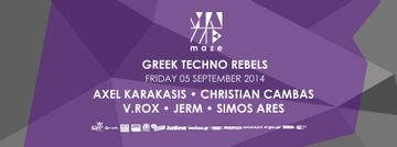 2014-09-05 - Greek Techno Rebels, Maze.jpg