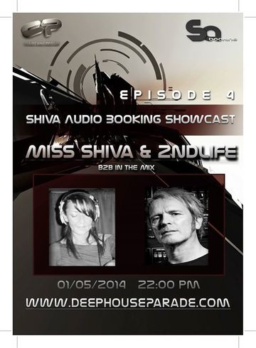 2014-05-01 - Miss Shiva b2b 2ndlife - Shiva Audio Booking Showcast 04, Deep House Parade.jpg
