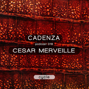 2012-05-02 - Cesar Merveille - Cadenza Podcast 018 - Cycle.jpg