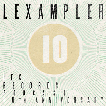 2011-10-24 - Unknown Artist - Lex Records 10th Anniversary Podcast.jpg