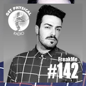 2014-04-01 - FreakMe - Get Physical Radio 142.jpg